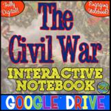 Civil War DIGITAL Notebook! Google Drive Interactive Notebook for the Civil War!