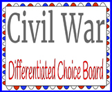 Civil War Differentiated Choice Board