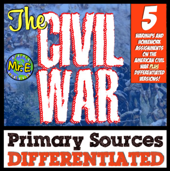 Civil War Differentiated Primary Source Warmups! Easy Supplements for Civil War!