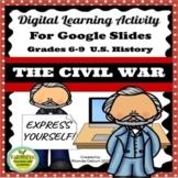 Civil War Digital Activity with Google™ Slides