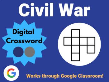 Civil War - Digital Crossword (works with Google Sheets, Classroom)