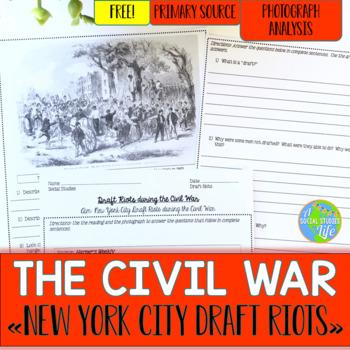 Civil War Draft Riots Primary Source Analysis FREEBIE