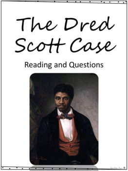 Events leading to the Civil War - the Dred Scott Case