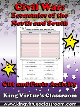 Civil War: Economies of the North and South Cut and Paste Activity - King Virtue
