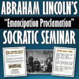 Civil War - Emancipation Proclamation - Socratic Seminar with Rubric