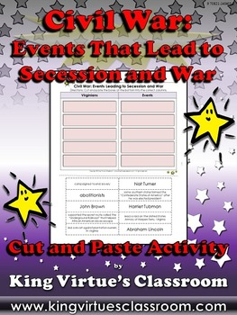 Civil War: Events That Lead to Secession and War Cut and Paste Activity