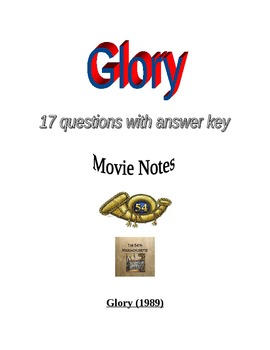 Civil War: Glory Movie Questions and  Answer Key - 54th Massachusetts