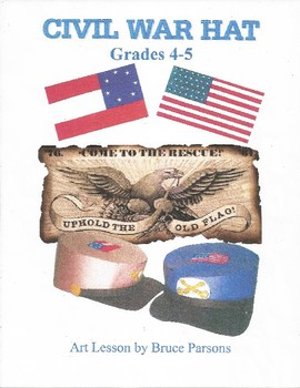 Civil War Hat: Grades 4-5