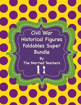Civil War Historical Figures Foldables Super Bundle