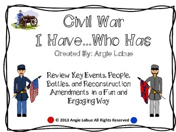 Civil War-  I Have, Who Has Activity
