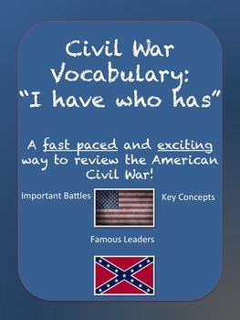 """Civil War Vocabulary Review: """"I have who has"""""""