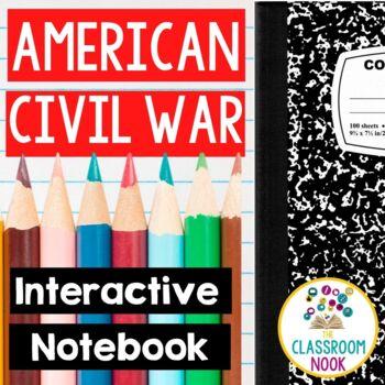 Civil War {Interactive Notebook}
