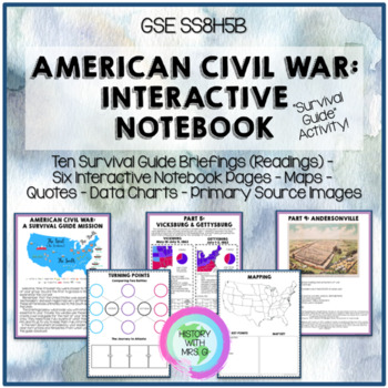 Civil War Interactive Notebook - Survival Guide Activity - GSE SS8H5 B Aligned!