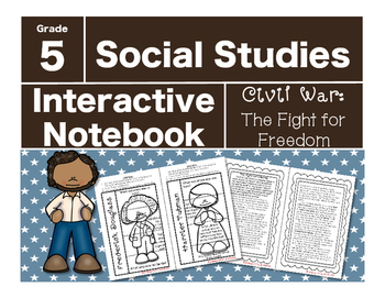 Civil War Interactive Notebook-The Fight for Liberty