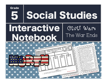 Civil War Interactive Notebook-The War Ends