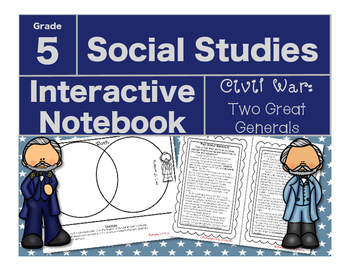 Civil War Interactive Notebook-Two Great Generals