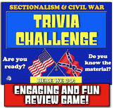 Civil War Trivia Challenge! Play review game on Sectionalism & Civil War!