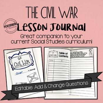 Civil War Journal: Connect Social Studies & Writing! EDITABLE