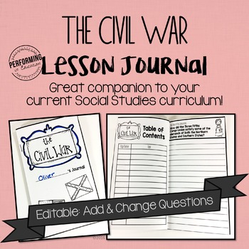 Civil War Journal: Connect Social Studies & Writing! EDITABLE