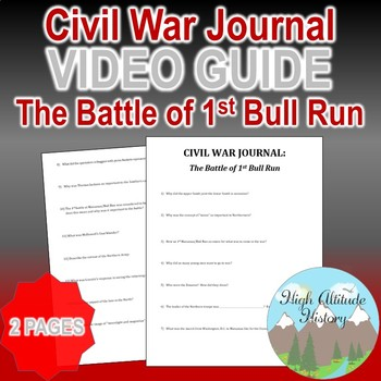 Civil War Journal: The First Battle of Bull Run Original Video Guide Questions