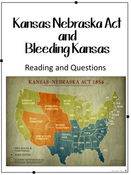 Events leading to the Civil War - The Kansas Nebraska Act