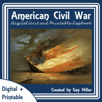 American Civil War Digital Unit + Printable Lapbook | Distance Learning