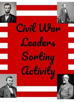 Civil War Leaders Sorting Activity