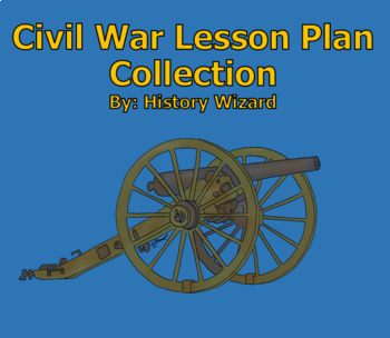 Civil War Lesson Plan Collection (Growing Collection)