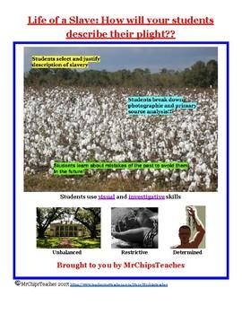 Civil War - Life of a Slave