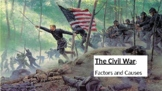Civil War Long-Term and Immediate Causes