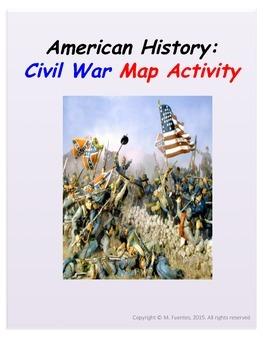 American History: Civil War - Map Activity