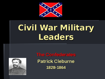 American Civil War - Key Leaders - Confederate - Patrick Cleburne