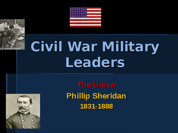 American Civil War - Key Leaders - Union -  Philip Sheridan