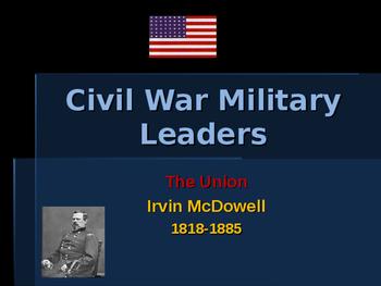 American Civil War - Key Leaders - Union - Irwin McDowell
