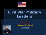 American Civil War - Key Leaders - Union - Ulysses S Grant
