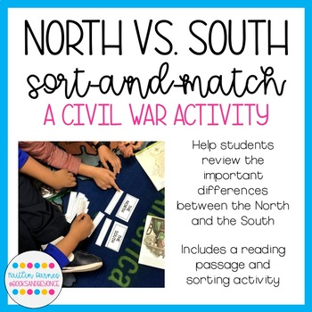 Civil War: North versus South Sort-and-Match Activity