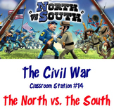 Civil War - North vs. South - Classroom Station #14