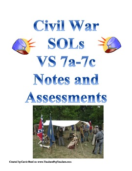 Civil War Notes and Assessments: Virginia Studies SOLs7a-7c