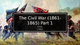 Civil War Part 1