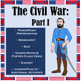 Civil War: Part I - Outbreak of War
