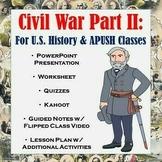 Civil War Part II: Union Blockade, Antietam, Emancipation Proc., Gettysburg