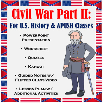 Civil War Part II: Union Blockade, Antietam, Emancipation Proc., Gettysburg