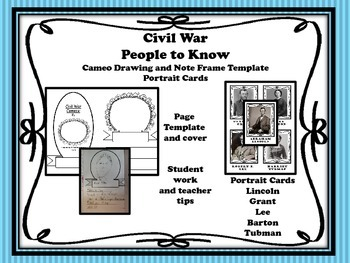 Civil War People to Know - Portrait Cards and Cameo Brochure for Notes