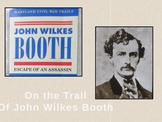 Civil War PowerPoint Series-Escape of John Wilkes Booth