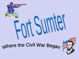 Civil War PowerPoint Series - Fort Sumter, The First Shots Fired