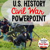 Civil War  PowerPoint {U.S. History}