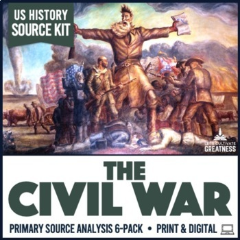 Civil War Primary Source Document Analysis Activity 6-Pack
