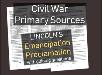Civil War Primary Source Document: EMANCIPATION PROCLAMATION with questions