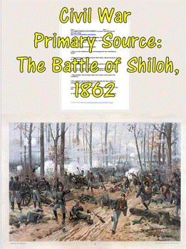 Civil War Primary Source: The Battle of Shiloh, 1862