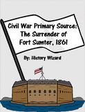 Civil War Primary Source: The Surrender of Fort Sumter, 1861